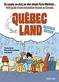 Québec land - Nouvelle édition