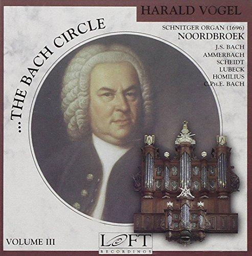 The Bach Circle Vol.3 (Rund Um Bach)
