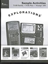 Sample Activities for TI-89 Family, TI-92 Plus, and Voyage 200 Graphic Calculators by Texas Instruments (Explorations)