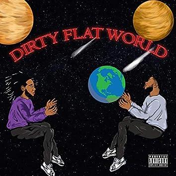 Dirty Flat World