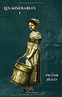 Les misérables - Tome I: - Edition illustrée par 200 gravures