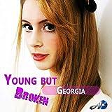 Young but Broken