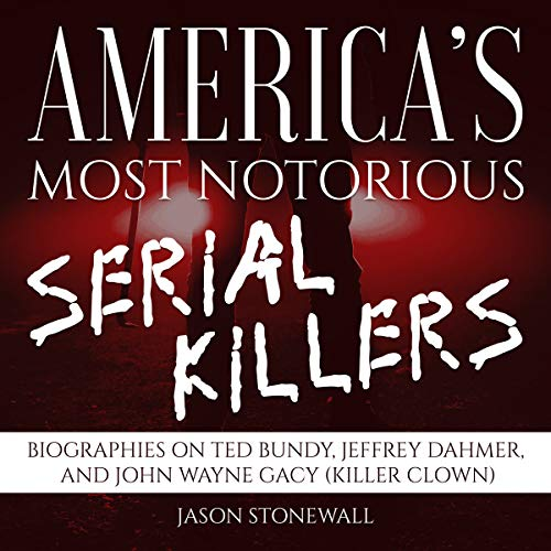『America's Most Notorious Serial Killers』のカバーアート