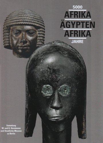 5000 - Afrika Ägypten Afrika - Jahre: Sammlung W. und U. Horstmann und Staatliche Museen zu Berlin