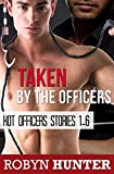 Taken by the Officers - Hot Officers Stories 1-6 (gay BDSM) (English Edition)