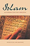 Islam: An Introduction for Christians (Arab Culture and Islamic Awareness)