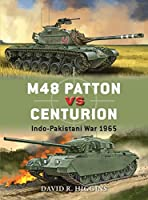 M48 Patton vs Centurion: Indo-Pakistani War 1965 (Duel)