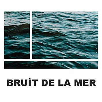 Bruit De La Mer