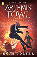 Artemis Fowl and the Eternity Code by Eoin Colfer (7-Apr-2011) Paperback