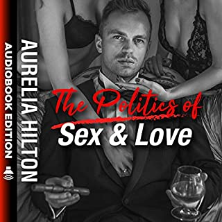The Politics of Sex & Love audiobook cover art