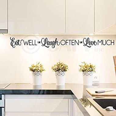 Eat Well, Laugh Often, Love Much Vinyl Lettering Wall Decal Sticker (4  H x 42  L, Black)