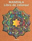 Mandala Libro de colorear atención: Libro mandalas colorear adultos   Mandalas para colorear para aliviar el estrés para adultos