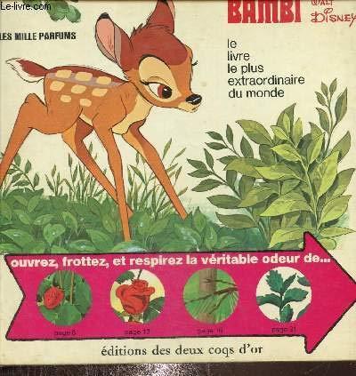 Bambi, le livre le plus extraordinaire du monde , les mille parfums