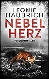 Nebelherz: Psychothriller