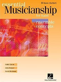 Essential Musicianship for Band - Ensemble Concepts: BB Bass Clarinet