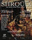 Shroud 12: The Journal of Dark Fiction and Art (Volume 3)