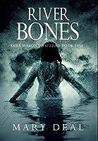 River Bones: Premium Hardcover Edition