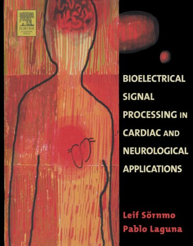 Bioelectrical Signal Processing in Cardiac and Neurological Applications (Biomedical Engineering) (English Edition)