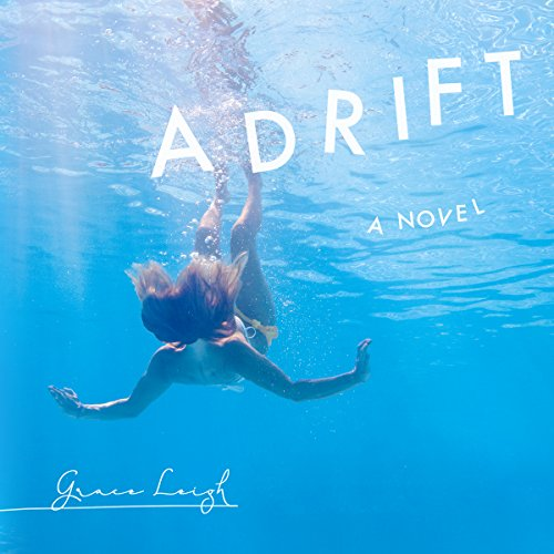 Adrift: A Novel audiobook cover art