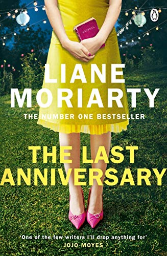 The Last Anniversary - Format B: From the bestselling author of Big Little Lies, now an award winning TV series