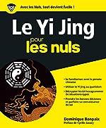 Le Yi Jing pour les Nuls de Dominique BONPAIX