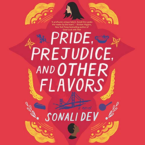 Pride, Prejudice, and Other Flavors     A Novel              By:                                                                                                                                 Sonali Dev                               Narrated by:                                                                                                                                 Soneela Nankani                      Length: 15 hrs and 9 mins     Not rated yet     Overall 0.0