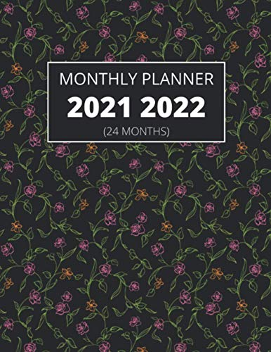 MONTHLY PLANNER 2021 2022 (24 MONTHS): DIARY CALENDAR 2021-2022/ANNUAL REPORT/YEARLY BOOKLET/Clean and modern monthly planner/Annual Journal/Notebook Calendar