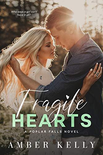 Corazón Frágil (Amor en Poplar Falls nº 4)