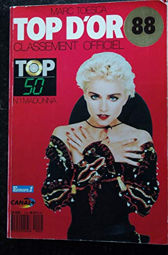 TOP D\'OR 1988 CLASSEMENT OFFICIEL TOP 50 COVER MADONNA N°1 SAMANTHA FOX JEANNE MAS 162 PAGES COLLECTOR