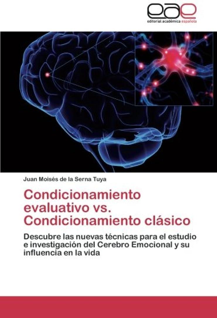 代わりの第手伝うCondicionamiento Evaluativo vs. Condicionamiento Clasico