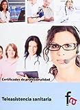 Teleasistencia Sanitaria (CERTIFICADOS PROFESIONALES)