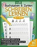 Buchstaben und Zahlen schreiben ab 5 Jahren: Mein Übungsheft (160 Seiten) mit tollen Druckschriftvorlagen für Kinder zum Üben und Lernen im Kindergarten, in der Vorschule und Grundschule.