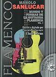 SANLUCAR Manolo - Mundo y Formas de la Guitarra Flamenca Vol.1 para Guitarra Tab (Inc.CD) (Worms)