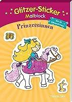 Glitzer-Sticker-Malblock. Prinzessinnen: Mit 50 glitzernden Stickern
