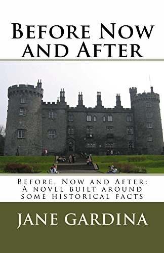 Before Now and After: A novel built around some historical facts (English Edition)