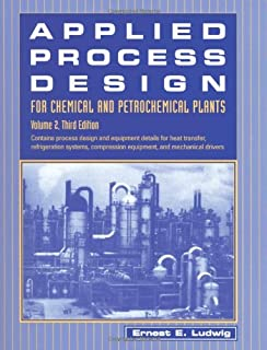 Applied Process Design for Chemical and Petrochemical Plants: Volume 2, Third Edition