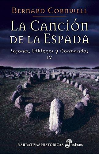 La canción de la espada (IV) (Sajones, vikingos y normandos)
