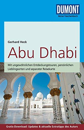 DuMont Reise-Taschenbuch Reiseführer Abu Dhabi: mit Online-Updates als Gratis-Download