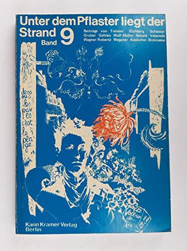 Unter dem Pflaster liegt der Strand. Zeitschrift für Kraut und Rüben. Band 9