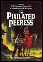 The Pixilated Peeress 0345367332 Book Cover