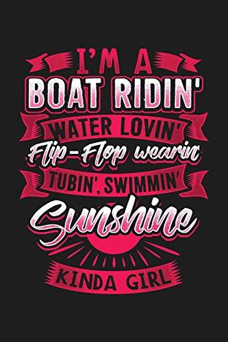 I'm A Boat Ridin' Water Lovin' Flip-Flop Wearin' Tubin' Swimmin' Sunshine Kinda Girl: 6