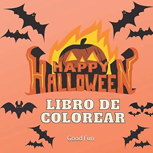 Happy Halloween Libro de Colorear: para Niños de 3 a 4 años, Idea de Regalo de Halloween para Niños, Regalo para Niños, Calabazas, Fantasmas, brujas, Arañas, Murciélagos