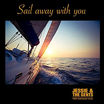 Sail Away with You