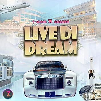 Live Di Dream