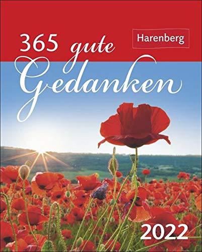 365 gute Gedanken Mini-Geschenkkalender 2022 - Tagesabreißkalender zum Aufstellen - Tischkalender mit Zitaten, Aphorismen und Sprichwörtern - 8 x 10 cm: 365 Zitate