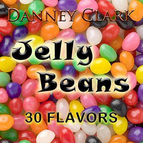 Jelly Beans                   By:                                                                                                                                 Danney Clark                               Narrated by:                                                                                                                                 Jennifer Pickard                      Length: 10 hrs     Not rated yet     Overall 0.0