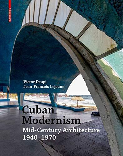 Cuban Modernism: Mid-Century Architecture 19401970