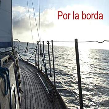 Por la borda