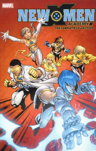 NEW X-MEN ACADEMY X COMPLETE COLLECTION (New X-men: Academy X - the Complete Collection)
