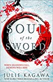 Soul Of The Sword (Shadow of the Fox, Band 2)